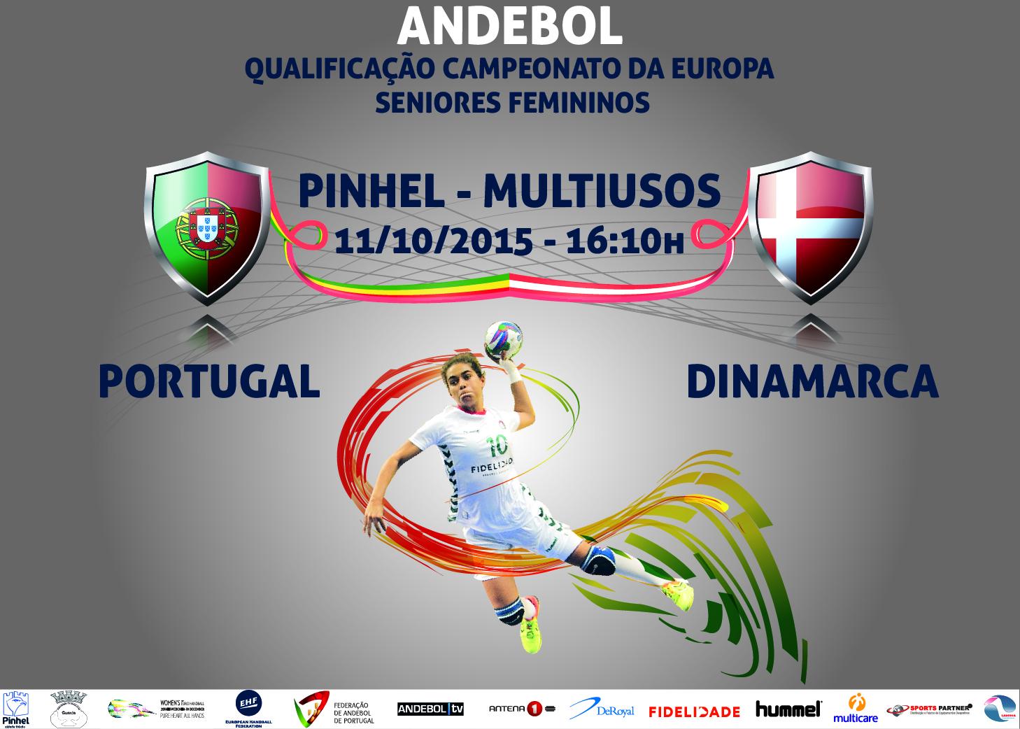 Cartaz Portugal : Dinamarca - qualificação Campeonato da Europa Seniores Femininos