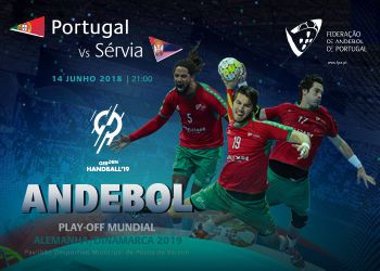 Cartaz Portugal - Sérvia - Play-Off Mundial Seniores Masculinos 2019