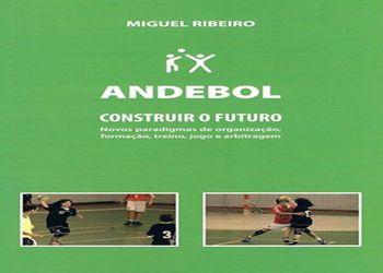 Capa do livro Andebol - Construir o Futuro