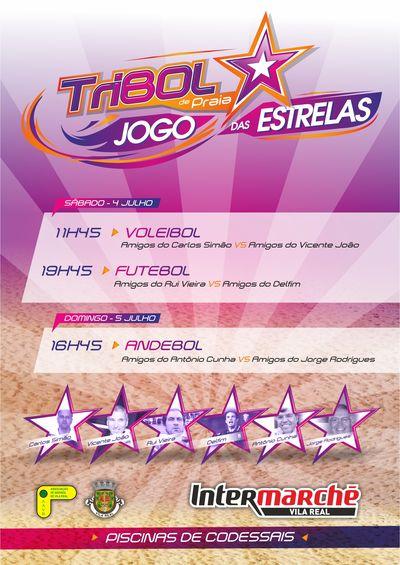 8º Torneio Tribol de Praia Cidade de Vila Real / Intermarché - Cartaz Jogo das Estrelas