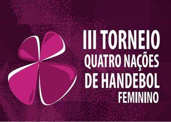 Cartaz III Torneio Quatro Nações Feminino de Andebol - Brasil