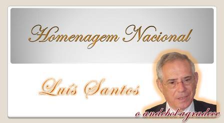 Homenagem Nacional a Luis Santos