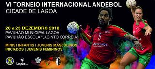 "Cartaz VI Torneio Internacional de Andebol ""Cidade de Lagoa"""