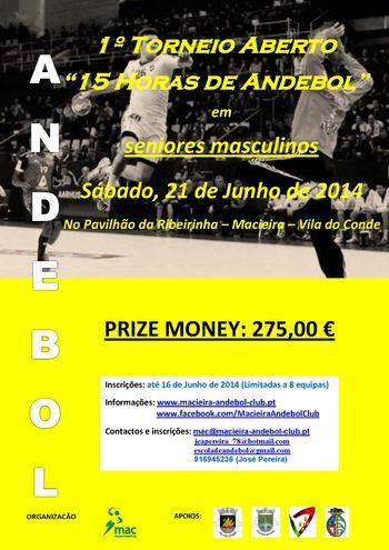 "Cartaz 1º Torneio Aberto ""15 Horas de Andebol"""
