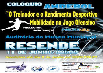 """Colóquio """"O Treinador e o Rendimento Desportivo - Mobilidade no Jogo Ofensivo"""" - 11.06.2011, Resende"""