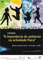 "Cartaz Colóquio ""A importância do ambiente na actividade física"" - 28.10.11"