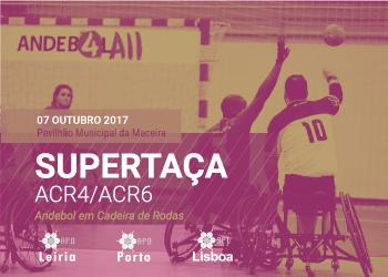 Cartaz Supertaças ACR4 e ACR6 2017- 2018