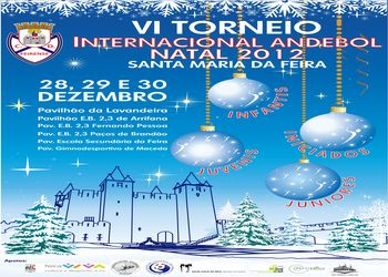Cartaz VI Torneio Internacional Andebol Natal 2012 - Santa Maria da Feira