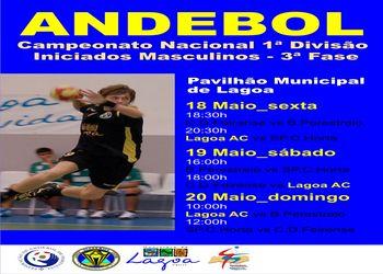 Cartaz 3ª Fase Campeonato Nacional Iniciados Masculinos 1ª Divisão - 18 a 20 Maio, Lagoa