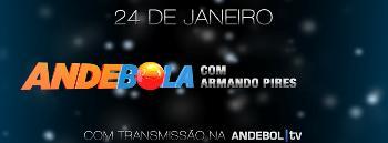 Andebola com Armando Pires - 24.01.15