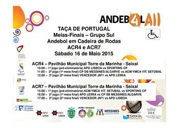 Cartaz Meias-Finais da Taça de Portugal do Grupo Sul em ACR4 e ACR7 a 16 de Maio