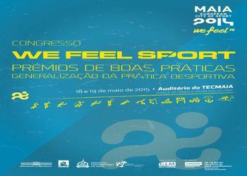 Cartaz Congresso We Feel Sport - Prémio de Boas Práticas: Generalização da Prática Desportiva