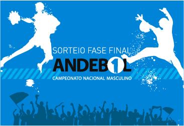Sorteio Fase Final Andebol 1