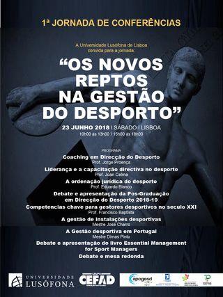 Cartaz 1ª Jornada de Conferências: Os novos reptos da Gestão do Desporto