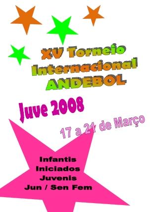 Cartaz XV Torneio Internacional Andebol Juve 2008