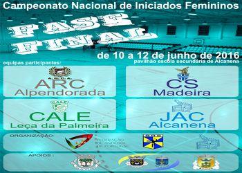 Cartaz Fase Final Campeonato Nacional de Iniciados Femininos
