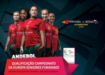 Cartaz Portugal : Rússia - qualificação Campeonato da Europa Seniores Femininos