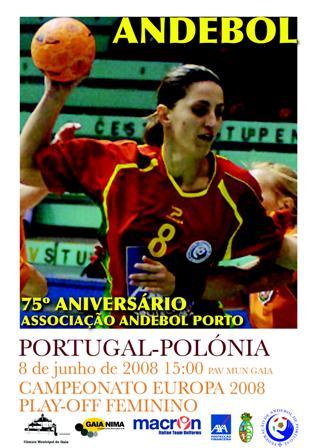 Cartaz Portugal : Polónia - 2ª mão Play-Off Ech 2008 Seniores Femininos