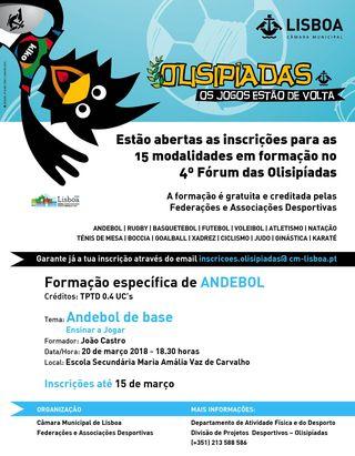 Cartaz 4º Fórum das Olisipíadas - Formação Específica - Andebol de Base - Ensinar a Jogar - 20.03.18