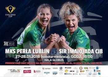 Cartaz MKS Perla Lublin : SIR 1º Maio/ ADA CJ Barros - Challenge Cup Feminina
