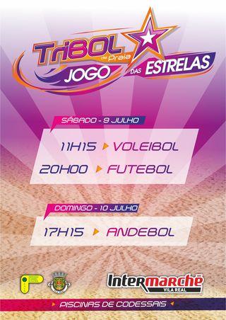 9º Torneio Tribol de Praia Cidade de Vila Real / Intermarché - jogo das estrelas
