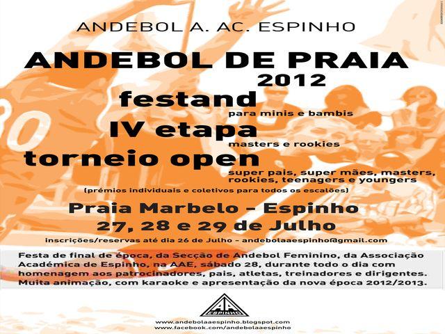 Festand, IV Etapa e Torneio Open de Andebol de Praia - 27 a 29 de Julho, Praia do Marbelo - Espinho