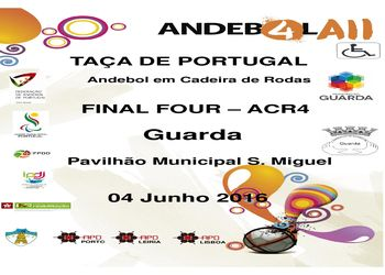 Cartaz Final Four da Taça de Portugal de ACR4 - Guarda, 04.06.16
