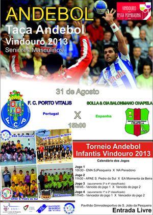 Cartaz Torneio e a da Taça Vindouro 2013