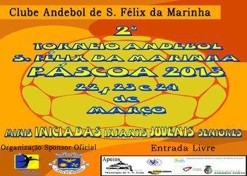 Cartaz II •Torneio de Andebol Feminino S. Félix da Marinha 2013