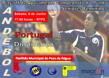 Cartaz Portugal : Dinamarca - Play Off Campeonato Mundo China 2009 Seniores Femininos
