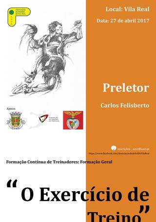 """Cartaz Formação Contínua de Treinadores: """"O Exercício de Treino"""" - 27.05.17, Vila Real"""