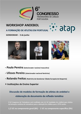 Cartaz Workshop de andebol - A Formação de Atletas em Portugal - 3 Junho 2017 - Gondomar