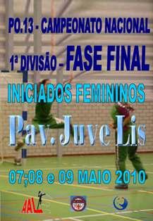 Cartaz Fase Final Campeonato Nacional 1ª Divisão Iniciados Femininos - Leiria, 7 a 9.05.10