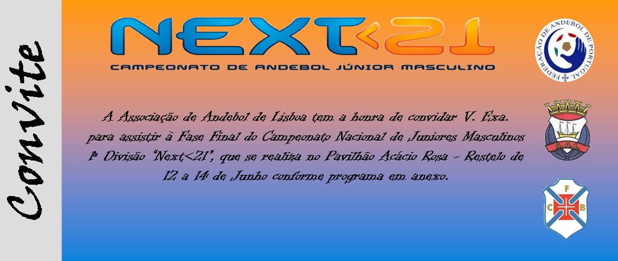 Convite Fase Final Next<21 - 12 a 14 Junho, Lisboa