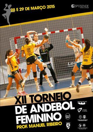 Cartaz XII Torneio Andebol Feminino - Prof. Manuel Ribeiro - Esposende