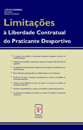 """Capa do Livro """"Limitações à Liberdade Contratual do Praticante Desportivo"""" - Dr. Lúcio Correia"""