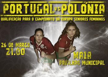 Cartaz Portugal : Polónia - 26.03.14, Maia