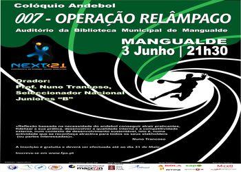 """Colóquio """"007 - Operação Relâmpago"""" - 03.06.2011, Mangualde"""