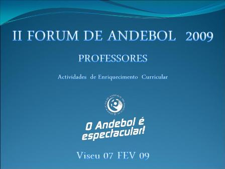 II Fórum Andebol 2009 - Viseu, 07.02.09