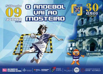 "Cartaz ""O Andebol vai ao Mosteiro"" - dia 9 de Junho de 2018"