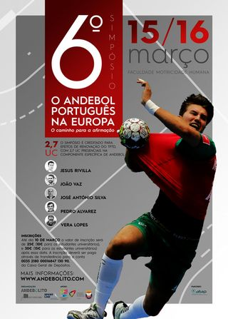 """Cartaz 6º Simpósio de Andebol: """"O Andebol Português na Europa"""""""