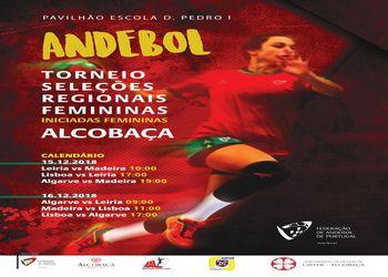 Cartaz Torneio de Seleções Regionais Iniciadas Femininas - 1ª Fase - Zona 2 - Alcobaça