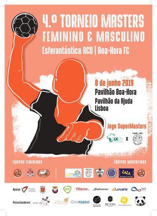 Cartaz 4º Torneio de Andebol Masters Esferantástica ACD / Boa-Hora FC